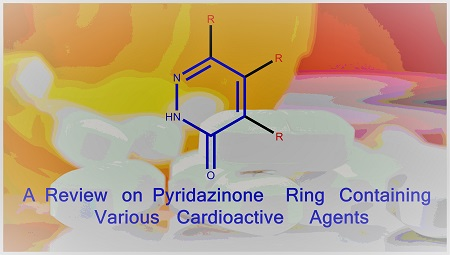 A Review on Pyridazinone Ring Containing Various Cardioactive Agents